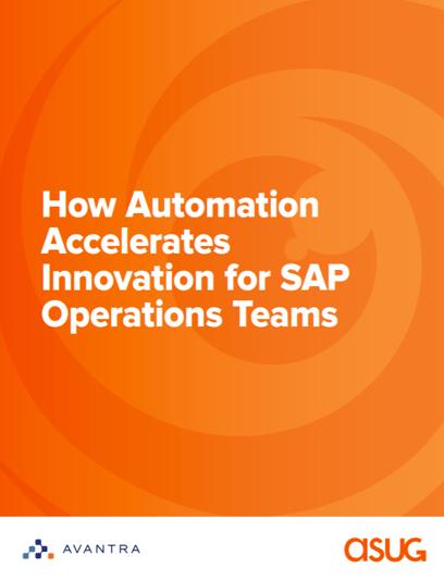 Avantra-ASUG-Whitepaper-Über-Wie-Automatisierung-Innovation-für-SAP-Operations-Teams-beschleunigt