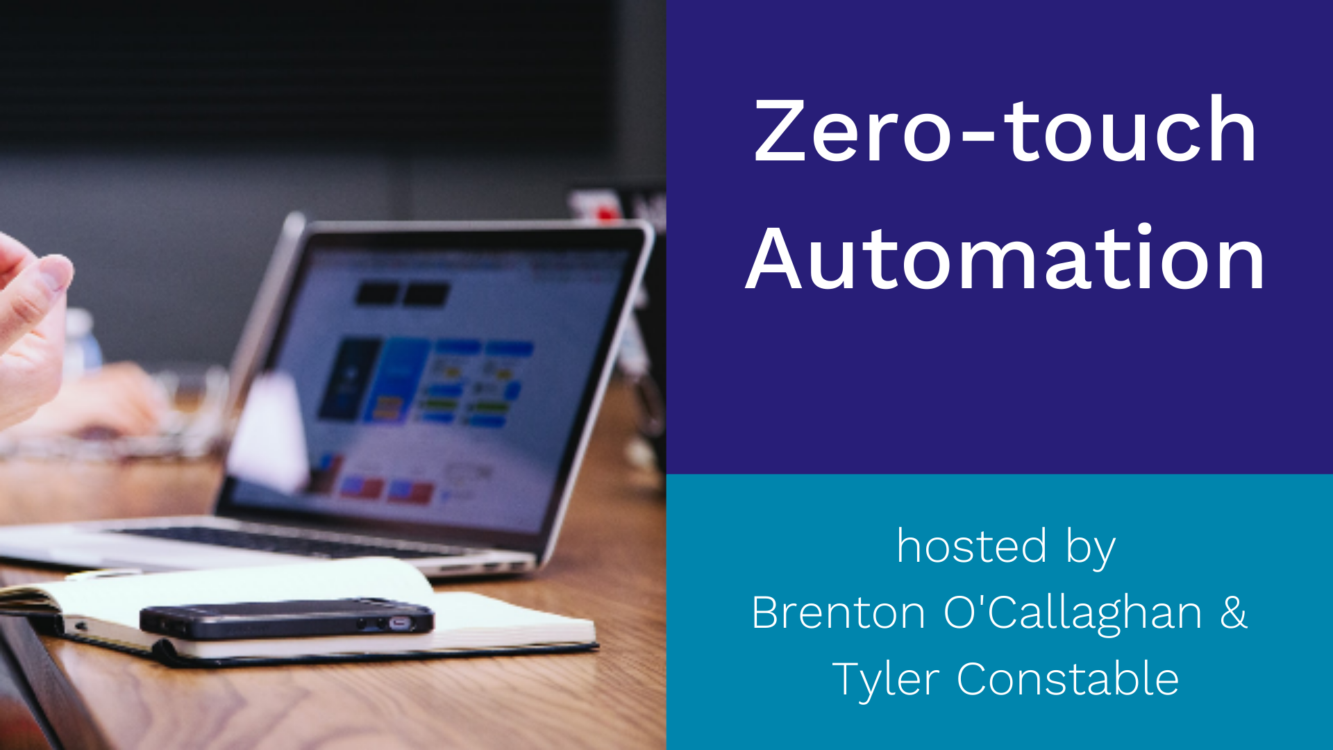 zero-touch automation remake