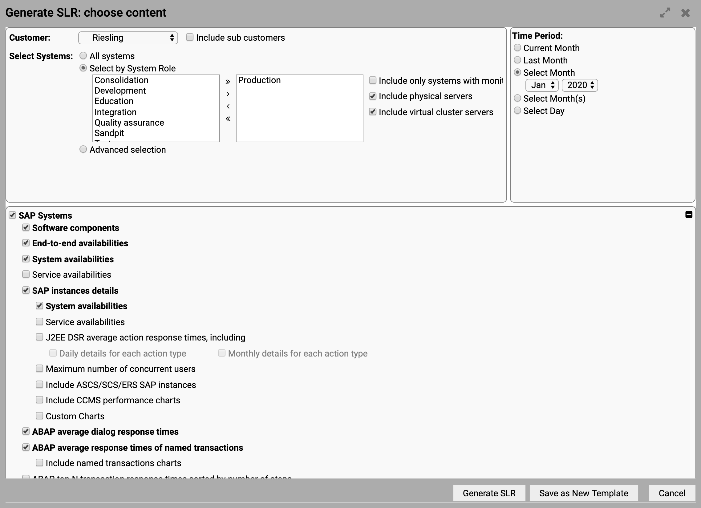 Service Level Reporting – Generate Dialog